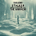 edward artemiev - stalker - the mirror (o.s.t)