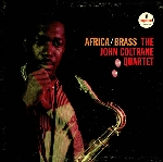 the john coltrane quartet - africa/brass
