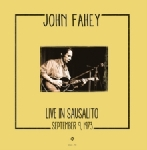john fahey - live in sausalito - september 9, 1973