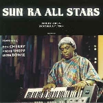 sun ra all stars - live in berlin october 29th, 1983 (feat. don cherry, archie shepp & lester bowie)