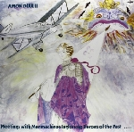amon düül II - meetings with menmachines inglorious heroes of the past...