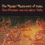 ravi shankar and ali akbar-kahn - the master musicians of india