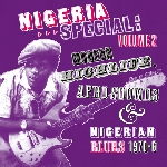 v/a - nigeria special volume 2 - modern highlife, afro sounds & nigerian blues 1970-6