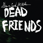 shawn david mcmillen - dead friends