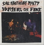 the birthday party - prayers on fire (180 gr. white ltd. 500)