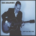 kris dollimore - now was the time