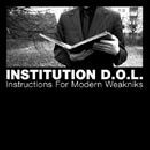 institution d.o.l. - instructions for modern weakniks