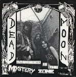dead moon - stranded in the mystery zone