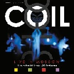 coil - live in moscow