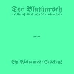 der blutharsch & the infinite church of the leading hand - the wolvennest sessions