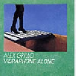 alex grillo - vibraphone alone