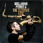 guillaume perret & the electric epic - open me
