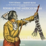 tony hymas - barney bush - remake of the american dream