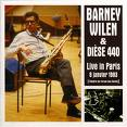 barney wilen & dièse 440 - live in paris
