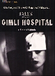 guy maddin - tales from the gimli hospital