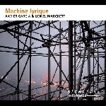 xavier garcia - lionel marchetti - machine lyrique