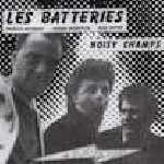les batteries - hayward - chenevier - brown - noisy champs