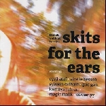 franck vaillant benzine - skits for the ears