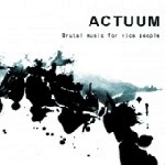 actuum - brutal music for nice people