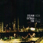 sylvain cathala trio - flow & cycle