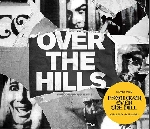 over the hills - ​d'après escalator over the hill de carla bley​ & paul haines