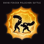david fenech - polochon battle