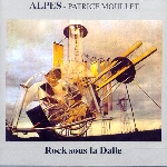 alpes - patrice moullet - rock sous la dalle