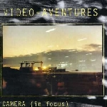 video-aventures - camera (in focus) - camera (al riparo)