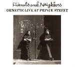 Ornette Coleman - Friends and neighbours