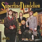 The Superfine Dandelion - The Superfine Dandelion