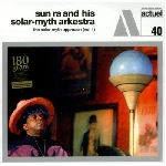 sun ra & his solar-myth arkestra - the solar-myth approach vol.1 (180 gr.)