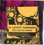 alan licht - tamio shiraishi - our lips are sealed