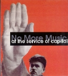 no more music - at the service of capital