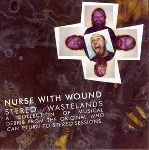 Nurse With Wound - stereo wastelands