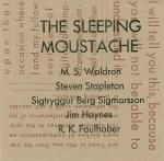 waldron - stapleton - sigmarsson - haynes - faulhaber - the sleeping moustache
