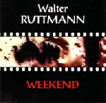 Walter Ruttmann - Week-end