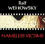 ralf wehowsky - nameless victims