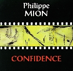 Philippe Mion - Confidence