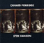 Sten Hanson - canned porridge