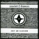 zoviet france - just an illusion