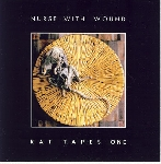 Nurse With Wound - rat tapes one