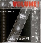 volume! - hors-serie n°1 rock et cinema