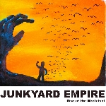 junkyard empire - rise of the wretched