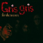 gris gris - for the season
