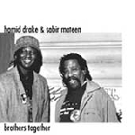 hamid drake - sabir mateen - brothers together