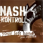 nash kontroll - your left hand just exploded