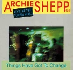 archie shepp quartet - live at the totem vol.1