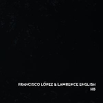 francisco lopez & lawrence english - hb