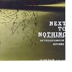 next to nothing - a collection of tuxedomoon covers