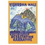 vishudha kali - unfinished devastation narrative